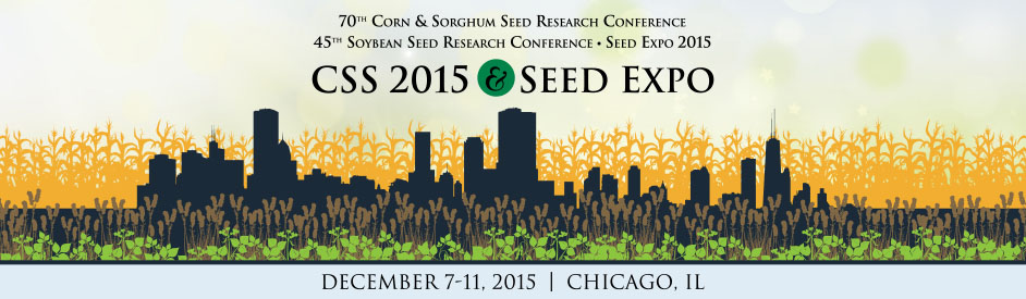 Corn Sorghum Seed (CSS) Research Conference - Soybean Seed Research Conference - Seed Expo
